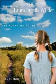 Becoming Laura Ingalls Wilder